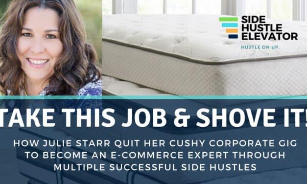 E-COMMERCE: How Julie Starr Quit Her Cushy Corporate Gig to Become an E-Commerce Expert Through (Golf Cart and Mattress) Side Hustles