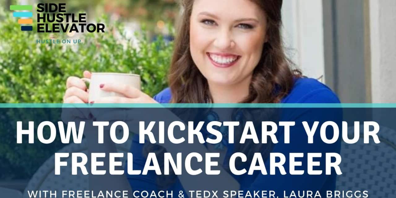 Freelance Side Hustle: Interview w/Laura Briggs, Ph.D., Biz Coach, Author & Speaker